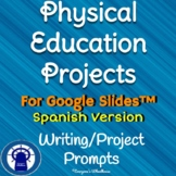 SPANISH Version Physical Education Projects with Rubric for Google Slides™