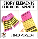 Spanish Story Elements Flip Book Written Version