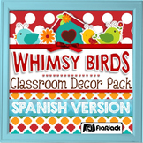 SPANISH Whimsy Birds Classroom Decor Materials Pack