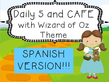 SPANISH!  Wizard of Oz Daily 5 and CAFE Poster Set