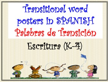 SPANISH Writing Transitional Words Posters (K-4)