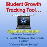 SPANISH Version Student Growth Tracking Tool for use with Google Forms