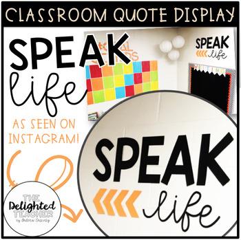 SPEAK LIFE Classroom Quote Display