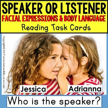 SPEAKER OR LISTENER Task Cards INTERPRETING BODY LANGUAGE