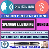 SPEAKING AND LISTENING PRESENTATIONS BUNDLE