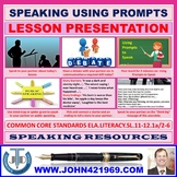 SPEAKING USING PROMPTS LESSON PRESENTATION