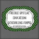 SPECIAL EDUCATION CLASSROOM SCHEDULING FORMS FREEBIE