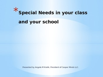SPECIAL NEEDS IN YOUR CLASS