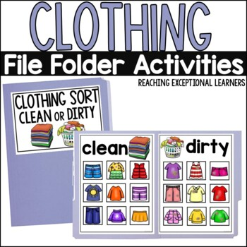SPED Life Skills- Clothing Sort File Folder Bundle