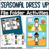 SPED Life Skills File Folder Bundle- Dressing for the Seasons