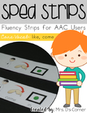SPED Strips Set 4 {Fluency Strips for SPED} Core Vocabulary Sentence Strips AAC