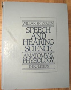 SPEECH AND HEARING SCIENCE ANATOMY & PHYSIOLOGY Zemlin Speech Pathology