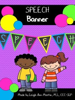SPEECH Banner in Chalkboard & Brights
