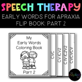 SPEECH THERAPY: Apraxia Early Words Articulation Coloring