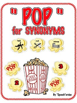 """SPEECH THERAPY:  """"POP"""" for SYNONYMS"""