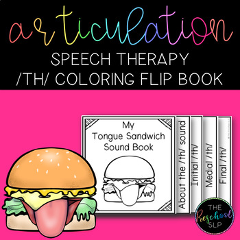 SPEECH THERAPY: /th/ Articulation Coloring Flip Book w/ Speech Sound Cues