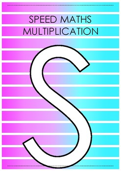 SPEED MATHS - Multiplication