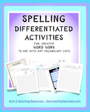 Spelling Differentiated Activities To Use with any Spelling List