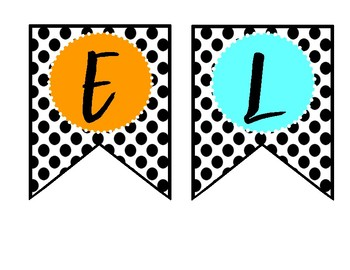 SPELLING BANNER--Polkadots and Bright Letters