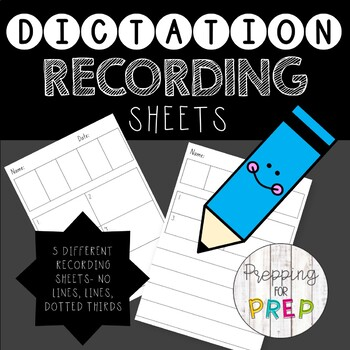 SPELLING DICTATION RECORDING SHEETS