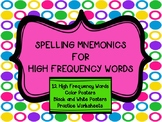 SPELLING MNEMONICS:  Posters and Practice Worksheets