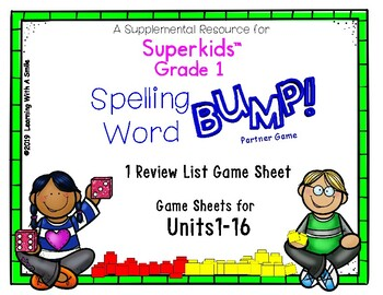 SPELLING WORD BUMP! Aligns with SUPERKIDS Grade 1