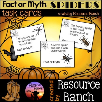 SPIDERS - Fact of Myth Task Cards