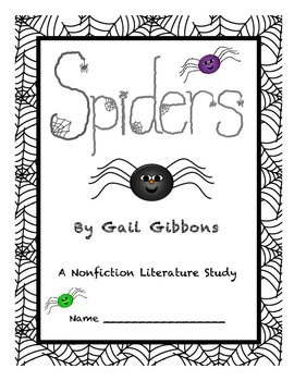 SPIDERS by Gail Gibbons:  A Nonfiction Literature Study