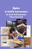 SPIES!  A GATE Adventure 18+ Contact Hours - Challenging and Engaging!