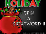 SPIN A SIGHTWORD II - Holiday