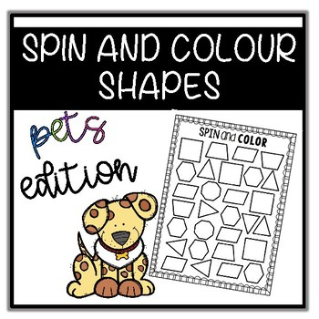 SPIN AND COLOUR - SHAPES (PETS THEMED)!