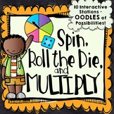 10 Multiplication Centers | Spin, Roll the Die, and Multiply