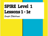 SPIRE Level 1 Slideshows for short a lessons (1-1e)- Great for distance learning