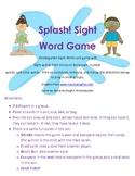 SPLASH! Kindergarten Sight word game!