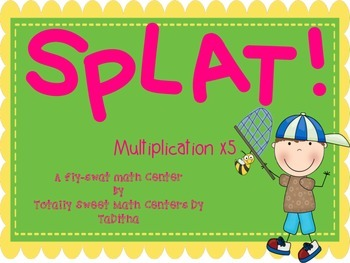 SPLAT- A Fly Swatter Game of Multiplying by 5