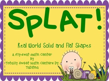 SPLAT- A Fly Swatter Game of  Real World Solid and Flat Shapes