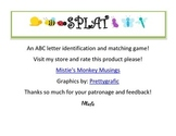 SPLAT AN ABC LETTER IDENTIFICATION AND MATCHING GAME