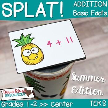SPLAT! Addition: Basic Facts Interactive Math Center- Summer Edition {TEKS}