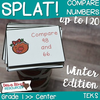 SPLAT! Compare Two Numbers up to 120 Math Center- Comparisons- Gingerbread