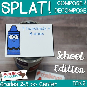 SPLAT! Compose and Decompose Numbers up to 1,200- Back to School Edition {TEKS}