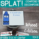 SPLAT! Compose and Decompose Numbers up to 1,200 Center- Back to School {TEKS}