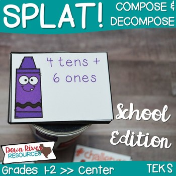 SPLAT! Compose and Decompose Numbers up to 120 Center- Back to School {TEKS}