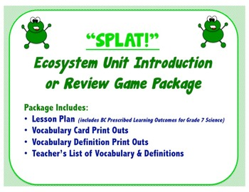 SPLAT!: Ecosystem Unit Introduction OR Review Game Package