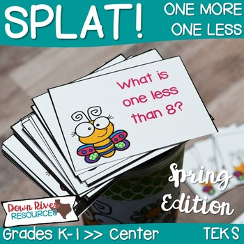 SPLAT! One More & One Less Interactive Math Center- Spring Edition {TEKS}