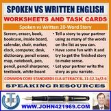 SPOKEN VS WRITTEN ENGLISH WORKSHEETS AND TASK CARDS