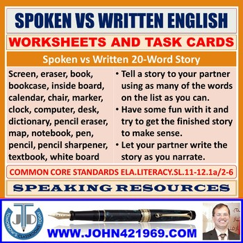 SPOKEN VS WRITTEN ENGLISH WORKSHEETS AND TASK CARDS