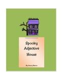 SPOOKY HALLOWEEN ADJECTIVE HOUSE!
