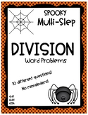 SPOOKY Multi-Step Division Word Problems