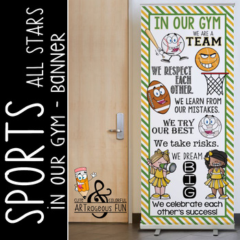 SPORTS ALL STARS - Class Decor: LARGE BANNER, In Our GYM / green - yellow