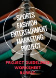 SPORTS, FASHION & ENTERTAINMENT MARKETING PROJECT